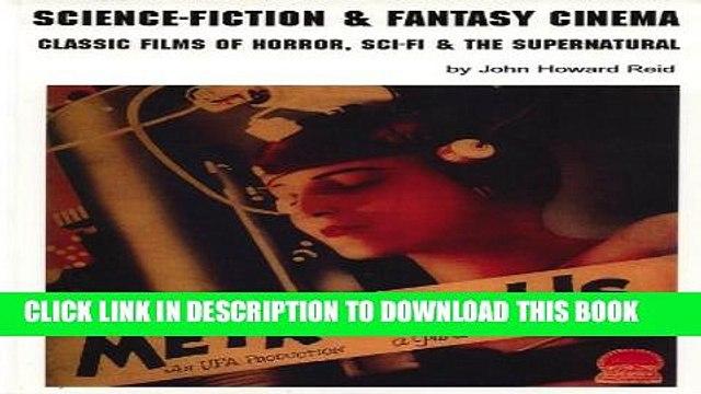 [PDF] Science-Fiction   Fantasy Cinema: Classic Films of Horror, Sci-Fi   the Supernatural