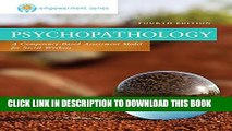[PDF] Empowerment Series: Psychopathology: A Competency-based Assessment Model for Social Workers