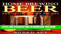 New Book Home Brewing Beer And Other Juicing Recipes: How to Brew Beer Explained in Simple Steps