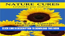Collection Book Nature Cures: the A to Z of Ailments and Natural Foods