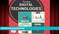 Enjoyed Read Teaching Digital Technologies: Computational Thinking, coding and robotics in the