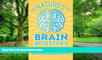 Big Deals  Nature s Brain Boosters: 50+ Natural Remedies, Herbs, Spices, Supplements   Essential