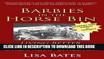 [New] Barbies in the Horse Bin: Living Better with Organized Children Exclusive Full Ebook