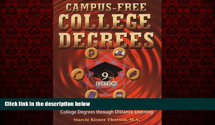 Online eBook Campus Free College Degrees: Thorsons Guide to Accredited College Degrees Through