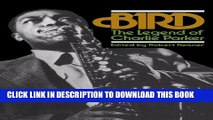 [PDF] Bird: The Legend Of Charlie Parker (A Da Capo paperback) Full Colection