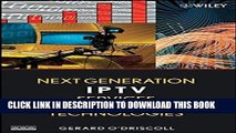 [PDF] Next Generation IPTV Services and Technologies Full Online