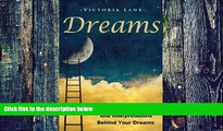 Big Deals  Dreams: The Hidden Meaning And Interpretations Behind Your Dreams (Dream Interpretation