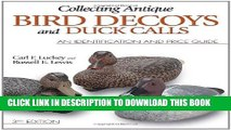 [PDF] Collecting Antique Bird Decoys and Duck Calls: An Identification and Price Guide Popular