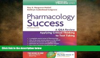 different   Pharmacology Success: A Q A Review Applying Critical Thinking to Test Taking ( Second