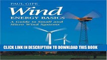 [PDF] Wind Energy Basics: A Guide to Small and Micro Wind Systems Popular Colection
