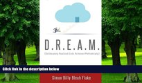 Big Deals  D.R.E.A.M.: Deliberately Realized Ends Achieved Methodically  Best Seller Books Most