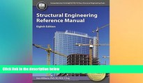 there is  Structural Engineering Reference Manual, 8th Ed