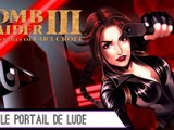 Epopée : Tomb Raider III (13/?)