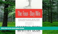 Must Have PDF  The Four-Day Win: End Your Diet War and Achieve Thinner Peace  Free Full Read Best