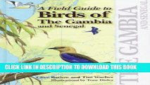 [PDF] A Field Guide to Birds of The Gambia and Senegal Full Online
