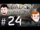 Middle-earth  Shadow of Mordor: Stupid Warchief! - Part 24 - Game Bros