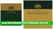 """[PDF] Narcotics Anonymous: """"It Works - How and Why""""   """"Step Working Guides"""" Popular Colection"""