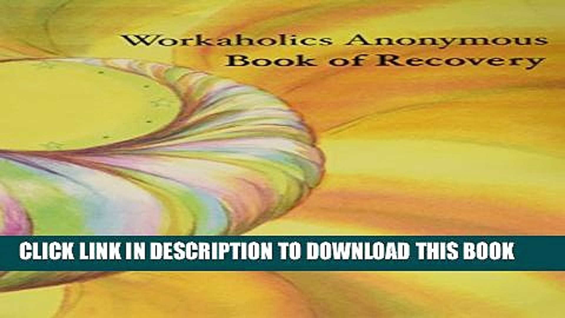 [PDF] Workaholics Anonymous Book of Recovery Full Colection