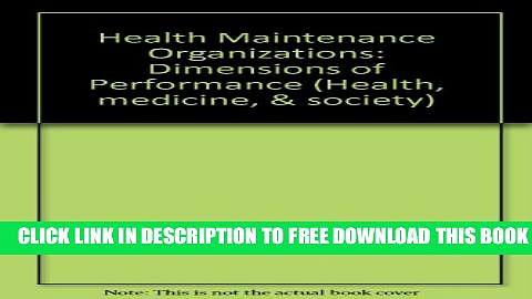 Collection Book Health Maintenance Organizations, Dimensions of Performance