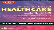 New Book Evidence-Based Healthcare: How to Make Health Policy and Management Decisions