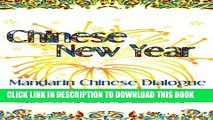 [New] Chinese New Year: Mandarin Chinese Dialogue for the Chinese New Year and the Mid-Autumn