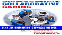 Collection Book Collaborative Caring: Stories and Reflections on Teamwork in Health Care (The