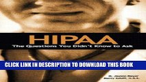 New Book HIPAA: The Questions You Didn t Know to Ask