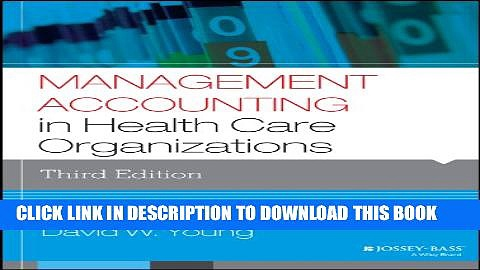 New Book Management Accounting in Health Care Organizations (Jossey-Bass Public Health)