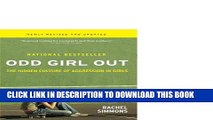 Collection Book Odd Girl Out, Revised and Updated: The Hidden Culture of Aggression in Girls