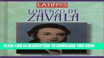 [PDF] Lorenzo de Zavala (Latinos in American History) Full Colection