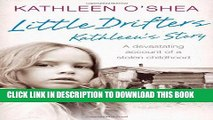 [PDF] Little Drifters: Kathleen s Story Full Colection