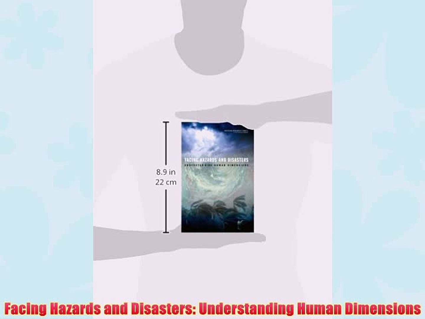 Facing Hazards and Disasters: Understanding Human Dimensions