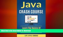PDF] Java: Java Crash Course - The Complete Beginner s Course to