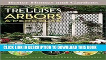 [PDF] Trellises, Arbors   Pergolas: Ideas and Plans for Garden Structures (Better Homes   Gardens