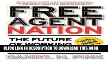 New Book Free Agent Nation: The Future of Working for Yourself