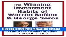 [PDF] The Winning Investment Habits of Warren Buffett   George Soros Full Online