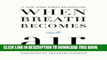 [PDF] When Breath Becomes Air Popular Collection