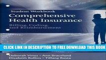 New Book Student Workbook for Comprehensive Health Insurance: Billing, Coding and Reimbursement