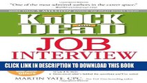 [PDF] Knock  em Dead Job Interview: How to Turn Job Interviews Into Job Offers Full Colection