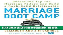 [PDF] Marriage Boot Camp: Defeat the Top 10 Marriage Killers and Build a Rock-Solid Relationship