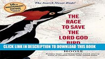 [PDF] The Race to Save the Lord God Bird Popular Online