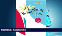 Popular Book 80 Morning Meeting Ideas for Grades K-2