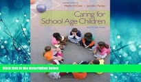 Choose Book Caring for School-Age Children (PSY 681 Ethical, Historical, Legal, and Professional