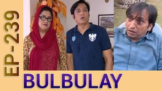 Bulbulay Drama New Episode 239 in High Quality Ary Digital
