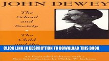 [PDF] The School and Society and The Child and the Curriculum (Centennial Publications of the