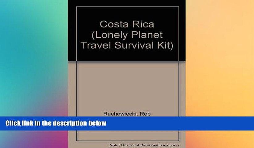 READ book Costa Rica: A Travel Survival Kit (Lonely Planet Travel Survival Kit) BOOK ONLINE | Godialy.com