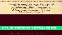 [Read PDF] Health and Cross-Cultural Psychology: Toward Applications (Cross Cultural Research and