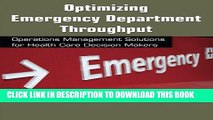 [Read PDF] Optimizing Emergency Department Throughput: Operations Management Solutions for Health