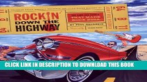 [PDF] Rockin  Down the Highway: The Cars and People That Made Rock Roll Full Colection