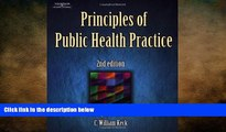 there is  Principles of Public Health Practice (Delmar Series in Health Services Administration)